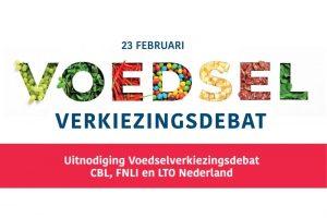 CBL, FNLI en LTO organiseren Voedselverkiezingsdebat 2021